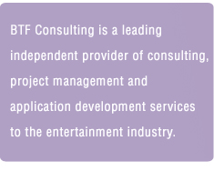 Brian Finegold, BTF Consulting, Entertainment Project Manager